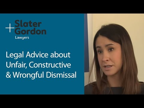 Legal Advice on Unfair, Constructive and Wrongful Dismissal