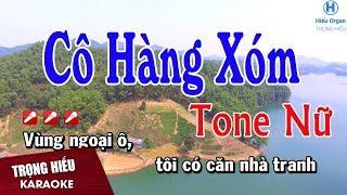 Karaoke Cô Hàng Xóm Tone Nữ Nhạc Sống | Trọng Hiếu