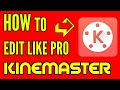 Kinemaster!!! Video Editing Tutorial in (HINDI)