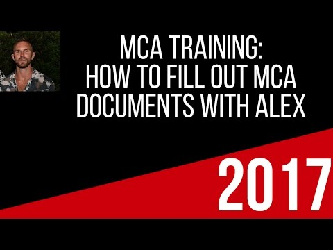 Alex Haney How to Fill Out MCA Documents  Training 2017.Very Important