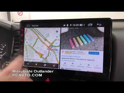 Mitsubishi Outlander + YouTube, Яндекс. Навигатор и Онлайн ТВ