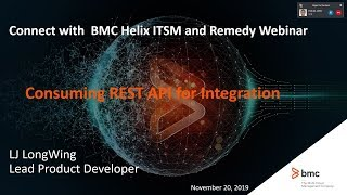 Connect with BMC Helix ITSM and Remedy - Consuming REST API for Integration Webinar