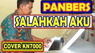 Salahkah aku karaoke - Panbers (cover Keyboard KN7000)