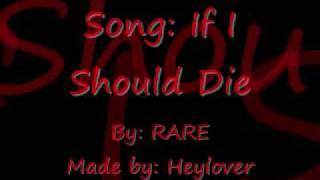 If I Should Die Lyrics