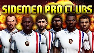 SIDEMEN PRO CLUBS!