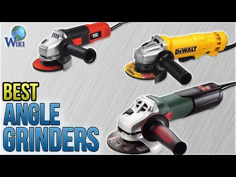10 Best Angle Grinders 2018