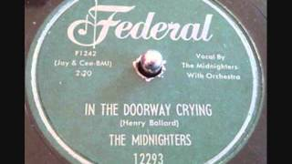 MIDNIGHTERS   In The Doorway Crying  1957