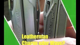 Leatherman Wave oder alte Charge?