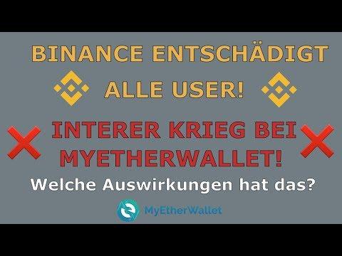 BINANCE ENTSCHÄDIGT USER! INTERNER KRIEG BEI MYETHERWALLET! Update zu Bitcoin | CoinCheck Hangout