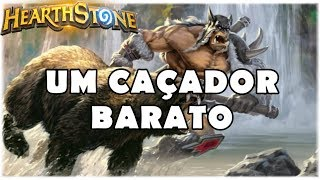 HEARTHSTONE - UM CAÇADOR BARATO! (STANDARD F2P MIDRANGE HUNTER)