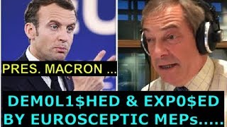 17.04.2018 - PRES. MACRON GETS DEMOLISHED & EXPOSED BY ANTI-EU MEPs - #NotOnMSM, #Frexit