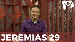 Jeremias 29 - #RPSP - 23 de Agosto