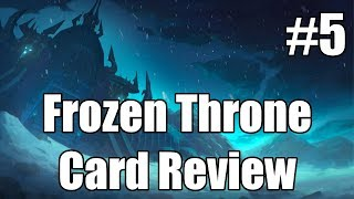 [Hearthstone] Knights of the Frozen Throne Card Review (Part 5)