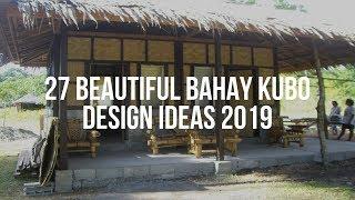 🔴 27 Beautiful Bahay Kubo Design Ideas 2019