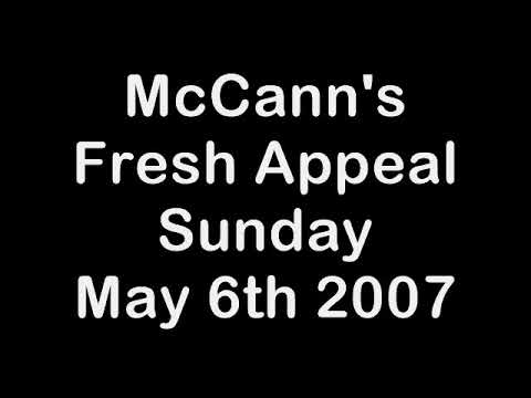 McCLIPS: McCann's First Two Appeals May 4th and 5th 2007