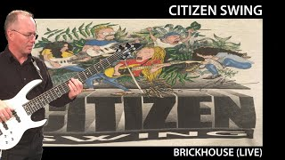 Citizen Swing - Brickhouse - SFCC 1993
