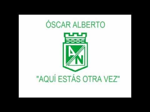 Óscar Alberto - Aquí estás otra vez