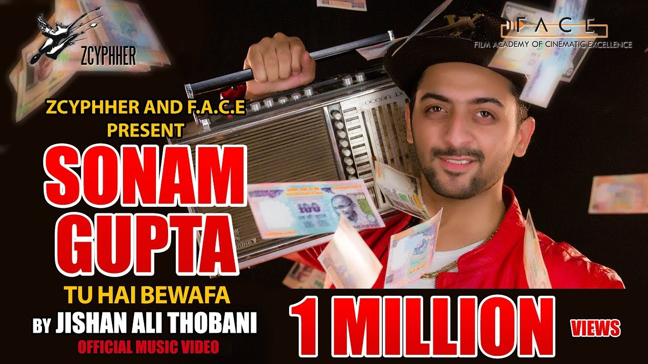Sonam Gupta Tu Hai Bewafa - Jishan Ali Thobani - Official Music Video