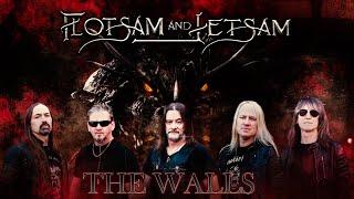 Flotsam and Jetsam - The Walls [2021//HQ]