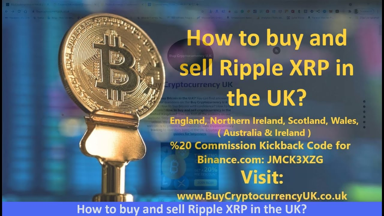 How to buy and sell Ripple XRP in the UK?