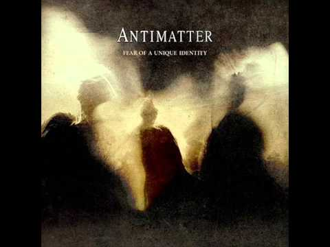 Antimatter - Fear of a Unique Identity (full album)