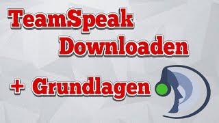 TeamSpeak 3 installieren und verwenden (Deutsch)