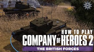 How to Play Company of Heroes 2 Online - British Forces Faction