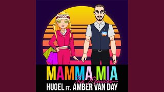 Download Mamma Mia (feat. Amber Van Day) (Extended Mix) Mp3 and Videos
