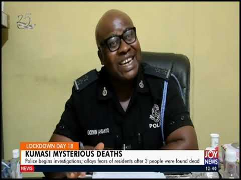 Kumasi Mysterious Deaths - Joy News Today (16-4-20)