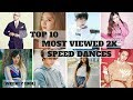 Download Top 10 Most Viewed 2x Speed Dances