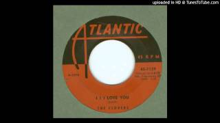 Clovers, The - I I I Love You - 1957