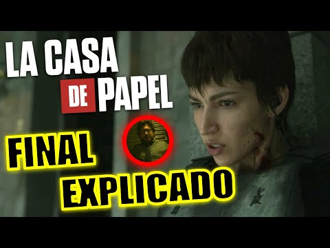 ¡FINAL EXPLICADO! LA CASA DE PAPEL TEMPORADA 5 (SERIE) - FINAL EXPLICADO - LA CASA DE PAPEL NETFLIX