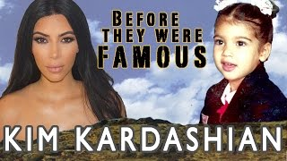 KIM KARDASHIAN | Before They Were Famous
