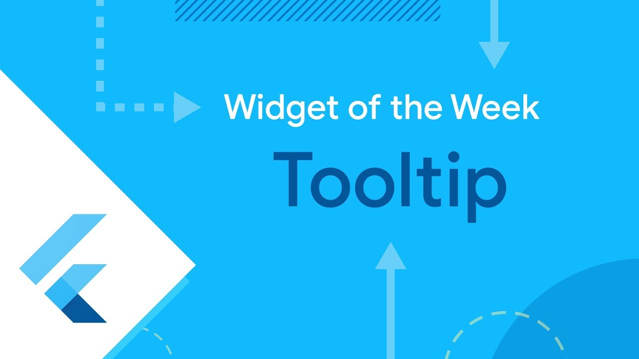 Tooltip (Flutter Widget of the Week)