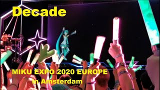 MIKU EXPO 2020 EUROPE in Amsterdam┃Decade┃Dixie Flatline feat. Hatsune Miku┃«English Subs Español»