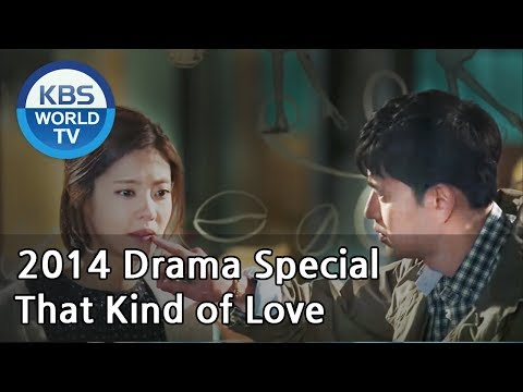 That Kind of Love | 그런 사랑 (Drama Special / 2014.05.02)