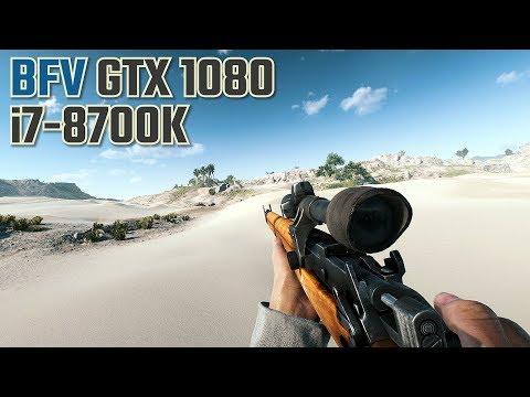 Battlefield V GTX 1080 i7-8700K 16GB RAM (BFV MP)