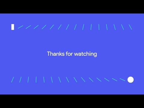 Google I/O'17: Channel 5