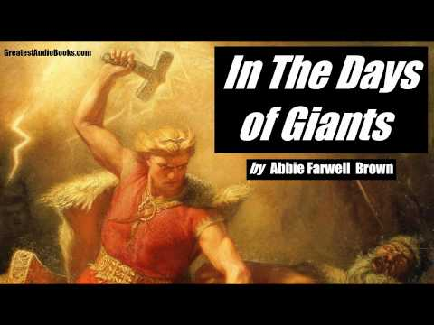 IN THE DAYS OF GIANTS - Thor & Norse Mythology - FULL AudioBook | GreatestAudioBooks.com