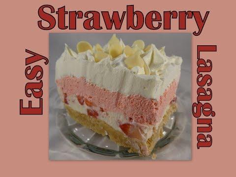 No Bake Strawberry Lasagna - with yoyomax12