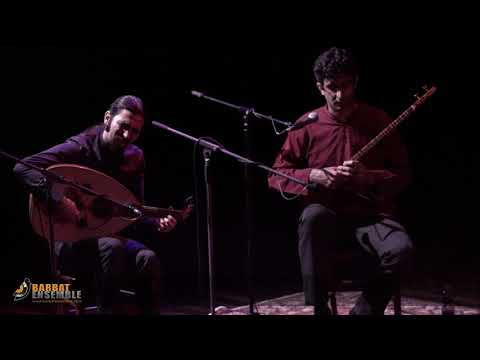 Barbat ensemble:  Oud, Vocal & ney
