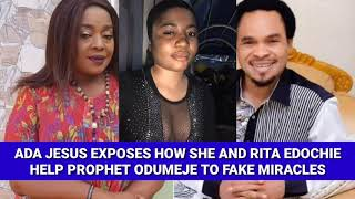 ADA JESUS EXPOSES HOW SHE AND RITA EDOCHIE HELP PROPHET ODUMEJE TO FAKE MIRACLES (VIDEO)