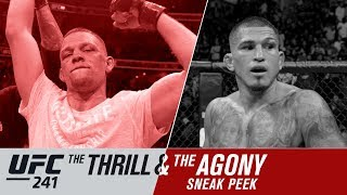 UFC 241: The Thrill and the Agony - Sneak Peek