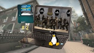 2 - GPU Intel Haswell - CS GO - Notebook com Linux