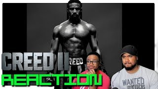 CREED II - Official Trailer Reaction!!