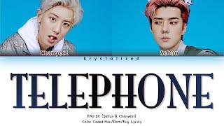 EXO-SC Sehun & Chanyeol - Telephone (척) (feat. 10CM) [HAN ROM ENG Color Coded Lyrics]