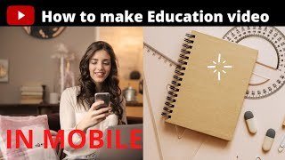How to make education videos in mobile || Mr.Brother Technical ||