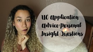 Personal Insight Question Tips & Advice (UC Application) thumbnail