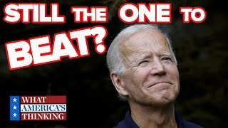 Is Joe Biden still the one to beat in the 2020 Democratic primary?