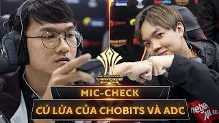 MIC CHECK: Cú Lừa Mang Tên CHOBITS Và ADC - AIC 2019 - Garena Liên Quân Mobile